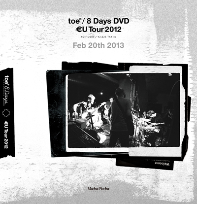 8 days dvd -toe EU tour 2012- / toe